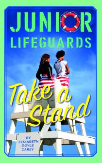 Junior Lifeguards Book 6: Take A Stand