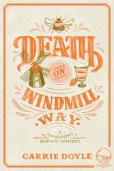 Death on Windmill Way: A Hamptons Murder Mystery Book 1